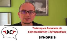 Techniques Avancées de Communication Thérapeutique (TACT)